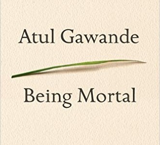 BEING-MORTAL_Medicine-and-What-Really-Matters-in-the-End-331x300